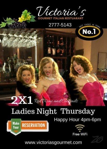 Ladies Night on Thursday's at Victorias Italian Gourmet Restaurant