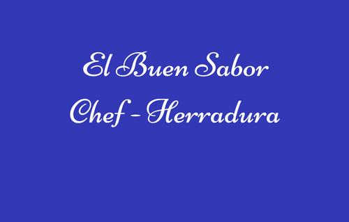 El Buen Sabor Chef - Herradura