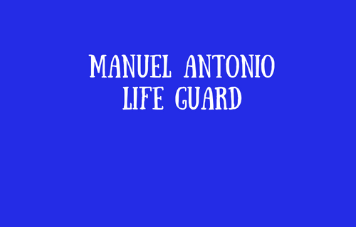 Manuel Antonio Life Guard