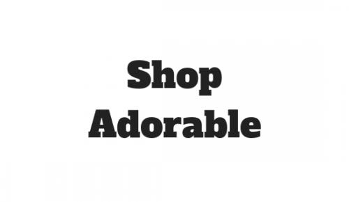 Shop Adorable