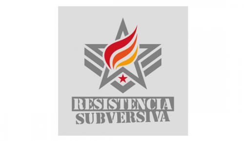 RESISTENCIA SUBVERSIVA