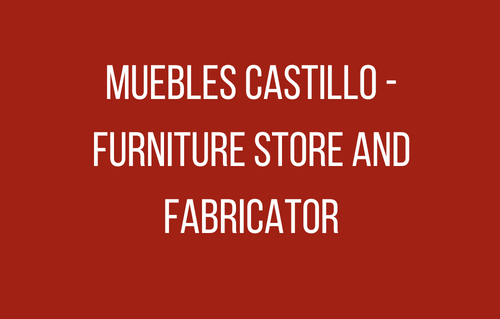 Muebles Castillo - Furniture S