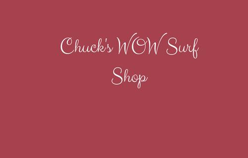 Chuck's WOW Surf Sho