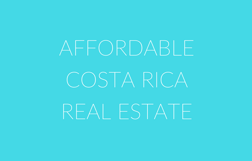 Affordable Costa Rica Realty
