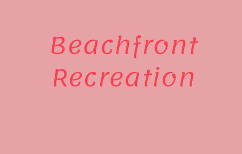 Beachfront Recreatio
