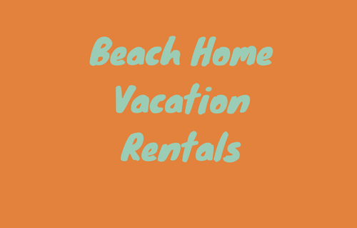 Beach Home Vacation