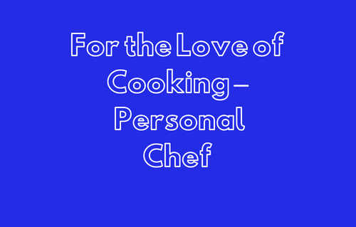 For the Love of Cooking – Pers