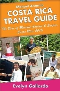Manuel Antonio Travel Guide - The Best of Manuel Antonio & Quepos 2013