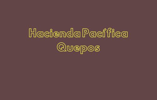 Hacienda Pacífica Quepos