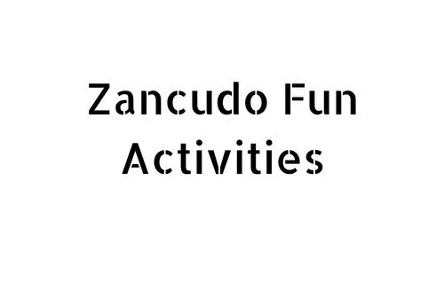 Zancudo Fun Activities
