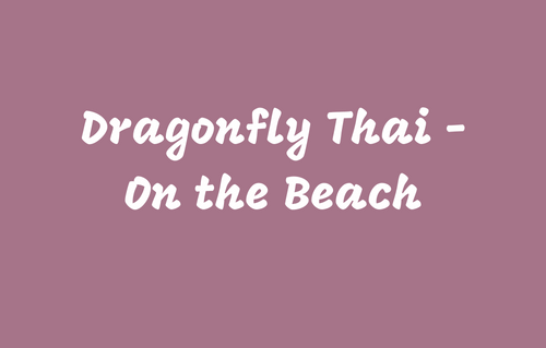 Dragonfly Thai -OntheBeach DUP