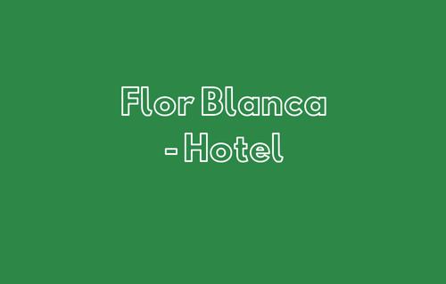 Flor Blanca - Hotel