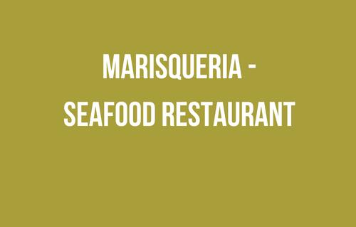 Marisqueria - Seafood Restaura