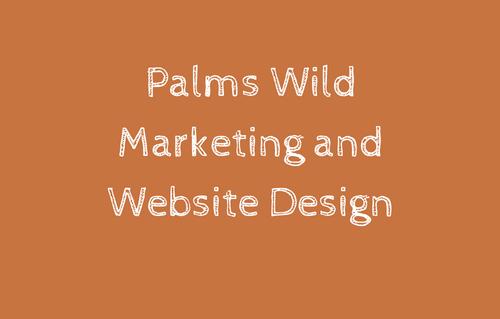Palms Wild Marketing and Websi