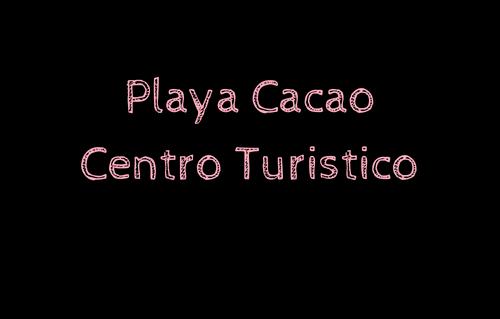 Playa Cacao Centro Turistico -