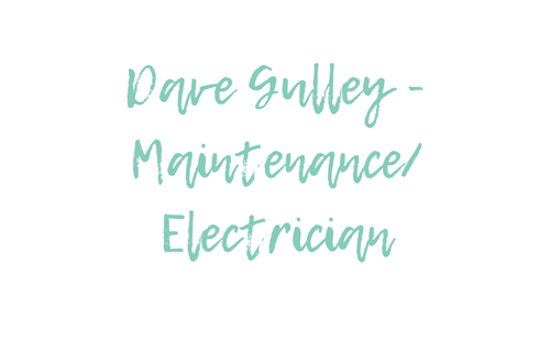 Dave Gulley - Maintenance/Elec