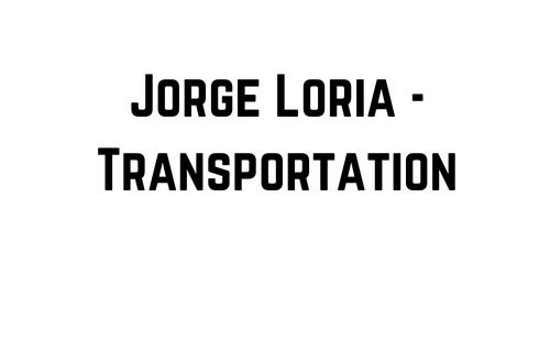 Jorge Loria - Transportation