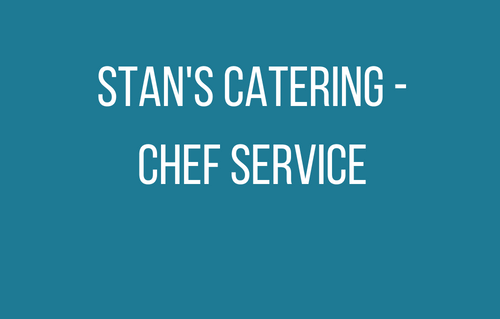 Stan's Catering - Chef Service